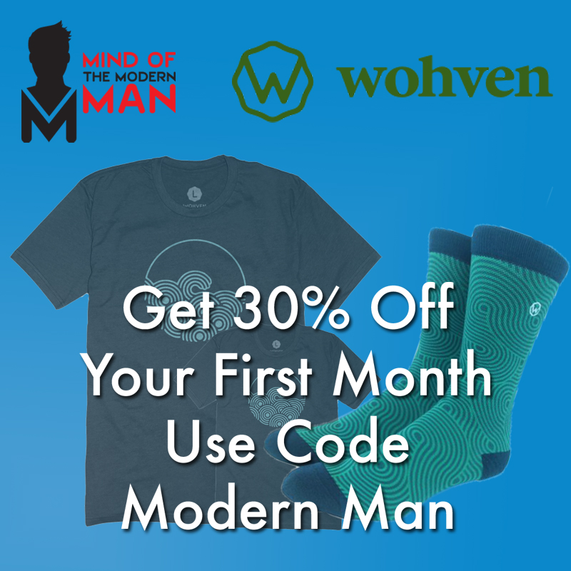Mind of Modern Man Partnering With Wohven.com!