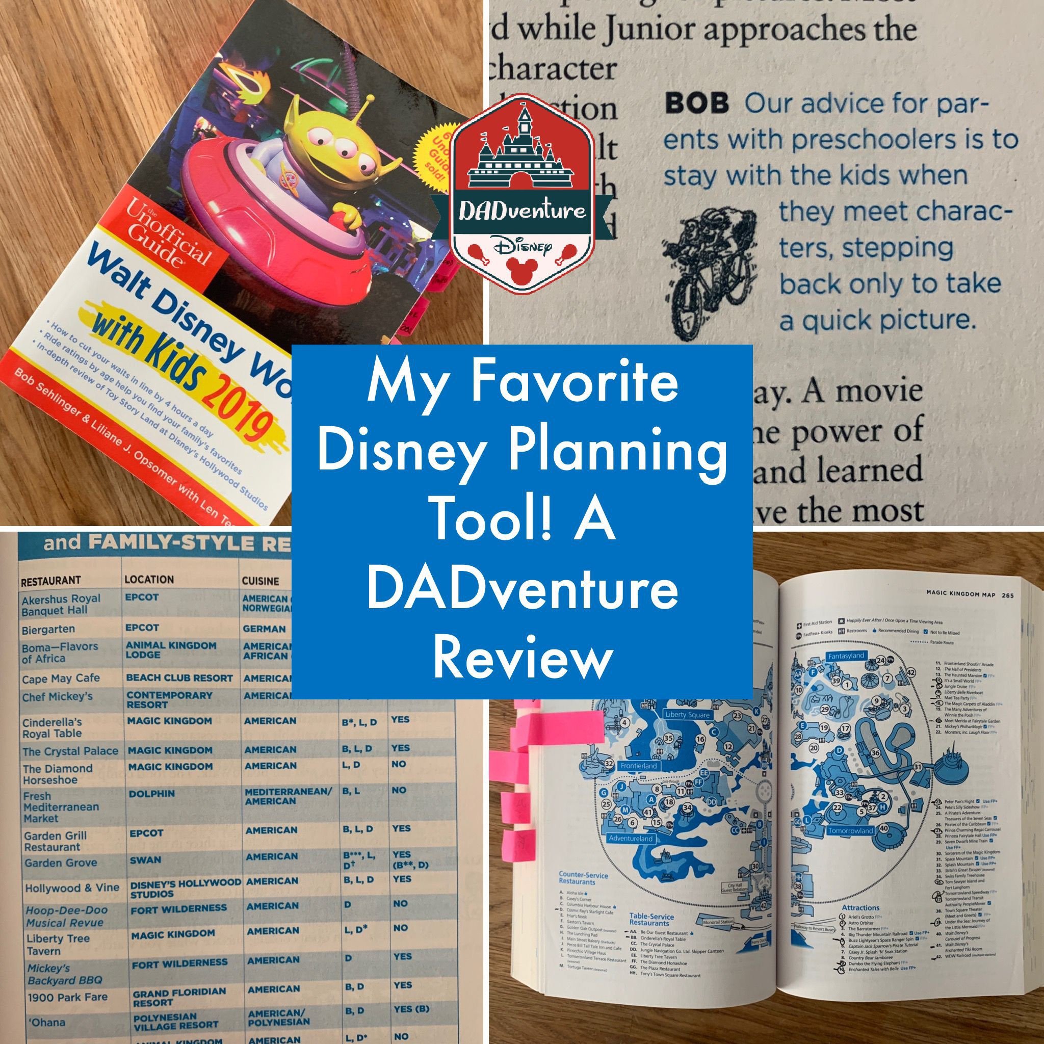 DADventure Disney – Planning Tool – The Unofficial Guide to Walt Disney World with Kids 2019