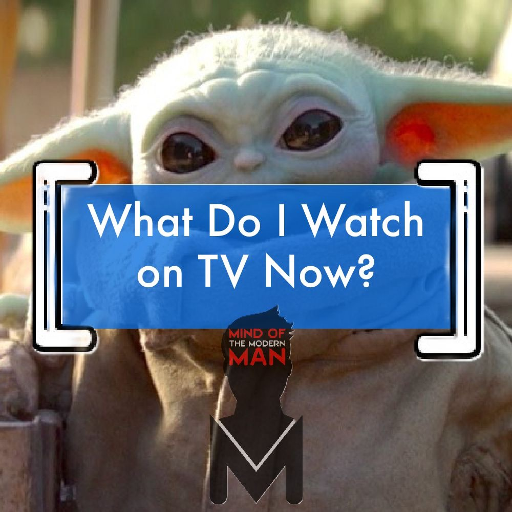 As A Former TV Critic – What Do I Watch Now?