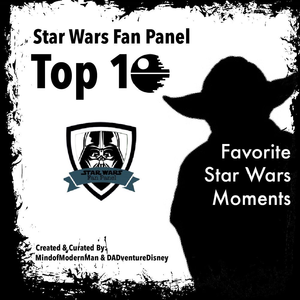 MindofModernMan Star Wars Fan Panel – Favorite Star Wars Moments