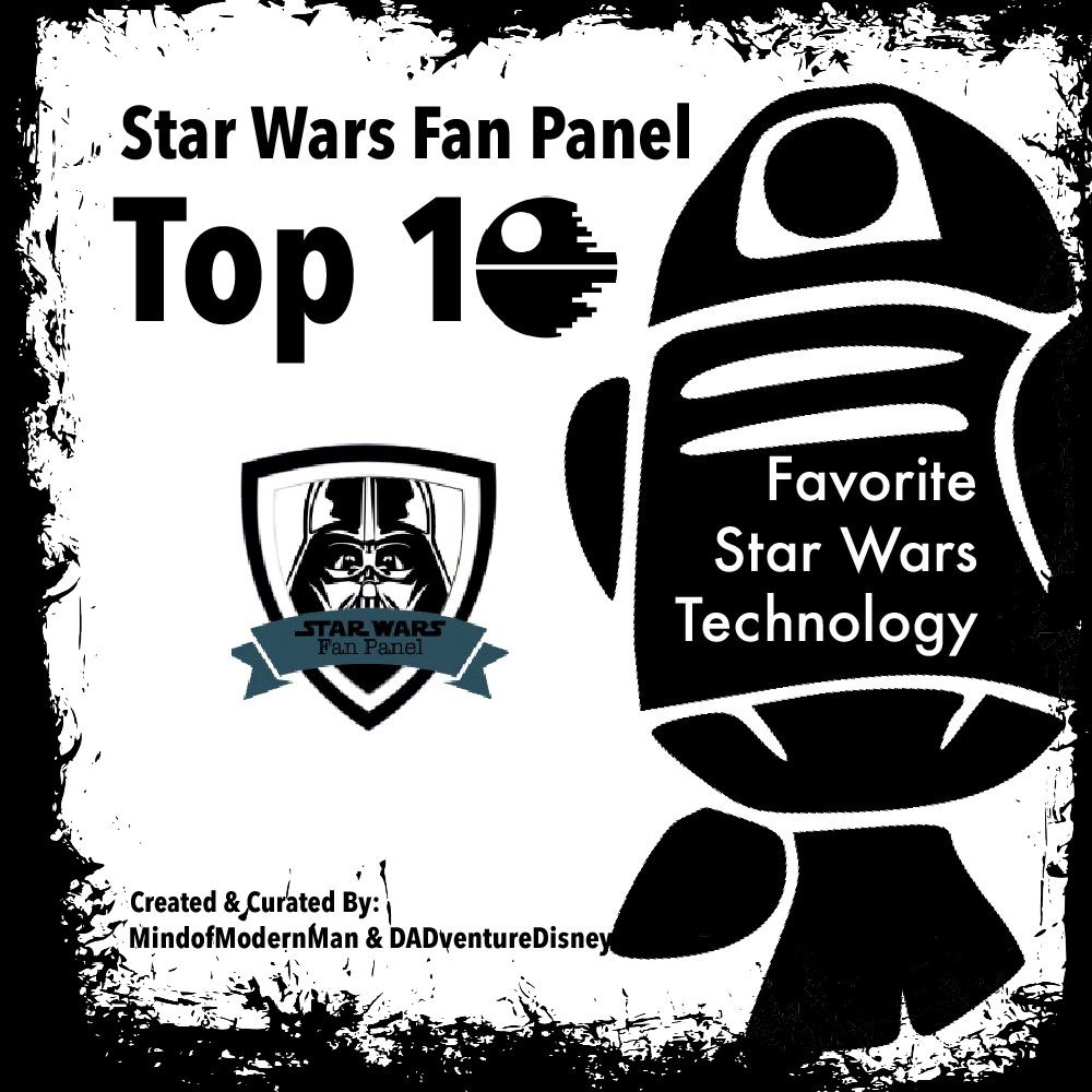 MindofModernMan Star Wars Fan Panel – Favorite Star Wars Technology
