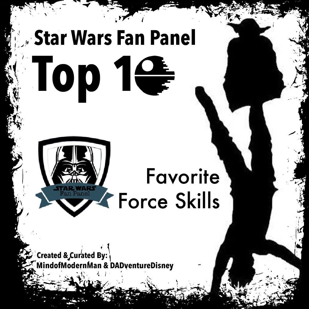 MindofModernMan Star Wars Fan Panel – Favorite Force Powers