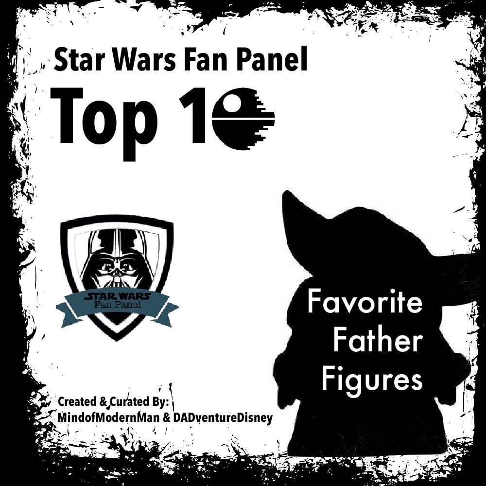 MindofModernMan Star Wars Fan Panel – Favorite Star Wars Father Figures