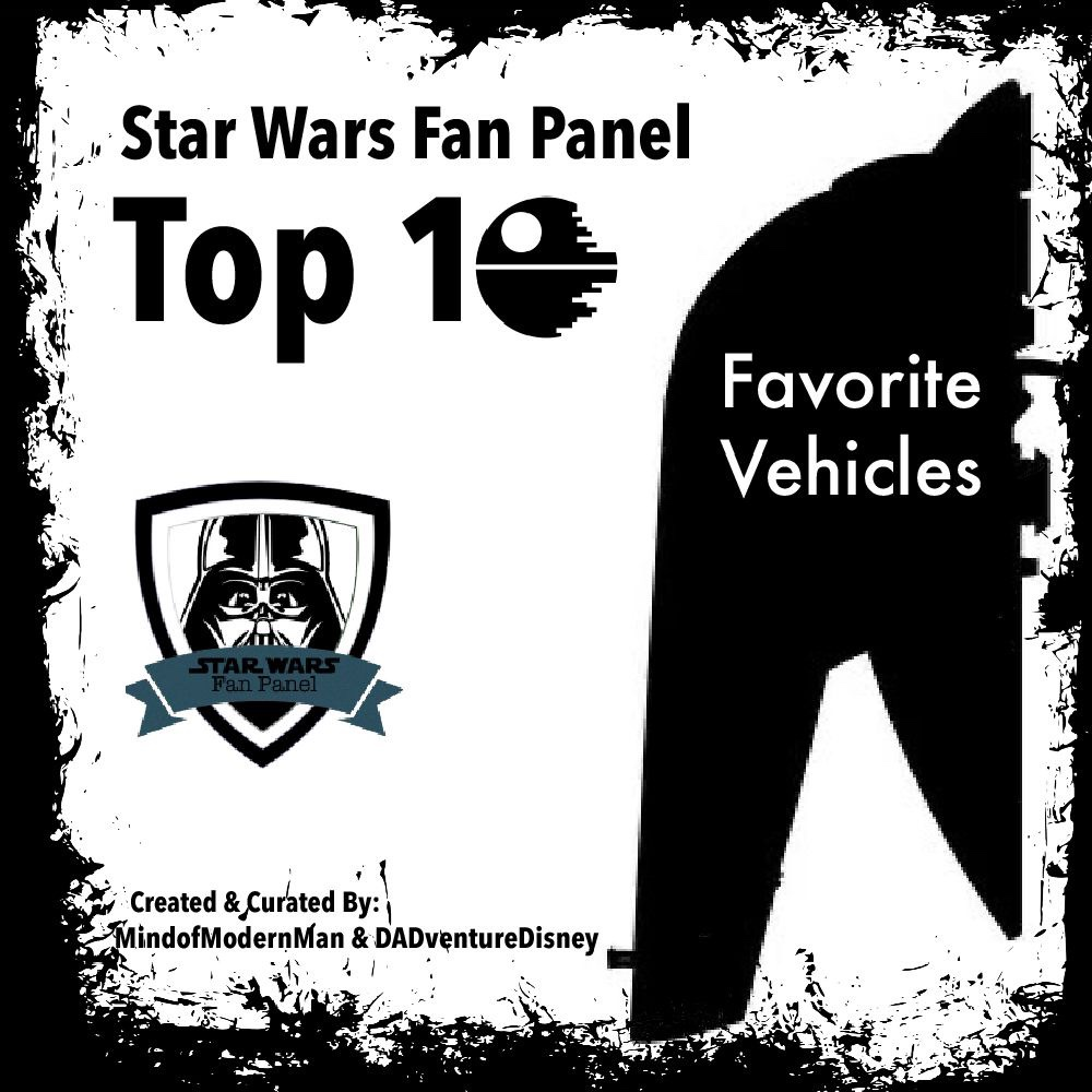 MindofModernMan Star Wars Fan Panel – Favorite Star Wars Vehicles