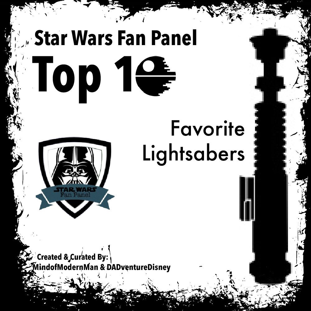 MindofModernMan Star Wars Fan Panel – Favorite Star Wars Lightsabers